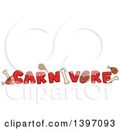 Clipart Of A Red Word Of Carnivore With Meats And Bones Royalty Free Vector Illustration by BNP Design Studio