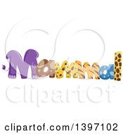 Clipart Of A Colorful Mammal Word With Animal Prints Royalty Free Vector Illustration
