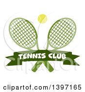 Clipart Of A Ball Over Crossed Tennis Rackets And A Club Banner Royalty Free Vector Illustration