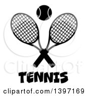 Clipart Of A Black And White Silhouetted Ball Over Text And Crossed Tennis Racket Royalty Free Vector Illustration