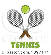 Clipart Of A Ball Over Text And Crossed Tennis Rackets Royalty Free Vector Illustration