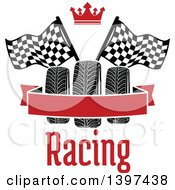 Clipart Of Tires With Checkered Race Flags A Crown Text And Blank Banner Royalty Free Vector Illustration