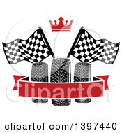 Clipart Of Tires With Checkered Race Flags A Crown And Blank Banner Royalty Free Vector Illustration