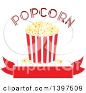 Clipart Of A Popcorn Bucket And Text Over A Blank Banner Royalty Free Vector Illustration by Vector Tradition SM