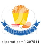 Clipart Of A Chicken Drumstick And French Fries With A Side Of Ketchup Over A Blank Blue Banner Royalty Free Vector Illustration