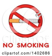 Clipart Of A Cartoon Cigarette In A Prohibited Restricted Symbol Over No Smoking Text Royalty Free Vector Illustration