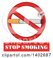 Clipart Of A Cartoon Cigarette In A Prohibited Restricted Symbol Over Stop Smoking Text Royalty Free Vector Illustration by Hit Toon