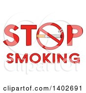 Clipart Of A Cartoon Cigarette In A Prohibited Restricted Symbol As The O In The Words STOP SMOKING Royalty Free Vector Illustration