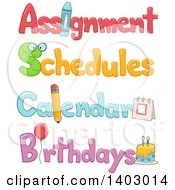 Clipart Of Assignment Schedule Calendar And Birthdays Text Designs Royalty Free Vector Illustration by BNP Design Studio