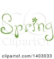 Clipart Of A Spring Word Seasonal Design In Green With A Flower Royalty Free Vector Illustration