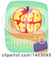 Clipart Of A Hand Wearing A Sweat Band And Holding An Apple With Keep It Up Text Royalty Free Vector Illustration