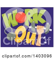 Clipart Of A Hand Holding Up A Dumbbell With Work Out Text And A Kettlebell On Blue Royalty Free Vector Illustration