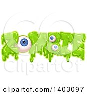 Clipart Of A Slimy Green Word Zombie With Eyeballs Royalty Free Vector Illustration