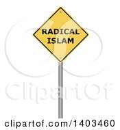 Clipart Of A 3d Yellow Radical Islam Warning Sign On A White Background Royalty Free Illustration