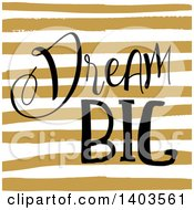 Clipart Of Dream Big Text On Stripes Royalty Free Vector Illustration by KJ Pargeter