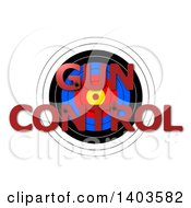 Target With Shot GUN CONTROL Text On A White Background