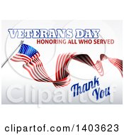 Clipart Of A 3d Long Rippling American Flag With Veterans Day Honoring All Who Served Thank You Text On Gray Royalty Free Vector Illustration by AtStockIllustration