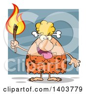 Cartoon Clipart Of A Cave Woman Holding A Torch Over Blue Royalty Free Vector Illustration