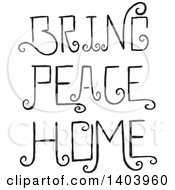 Black Bring Peace Home Swirly Text Design