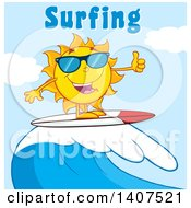 Clipart Of A Yellow Summer Time Sun Character Mascot Wearing Shades Giving A Thumb Up And Surfing Under Text Royalty Free Vector Illustration