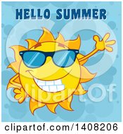 Clipart Of A Yellow Sun Character Mascot Wearing Shades And Waving With Hello Summer Text On Blue Royalty Free Vector Illustration