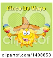 Yellow Summer Time Sun Character Mascot Wearing A Mexican Sombrero Hat And Playing Maracas With Cinco De Mayo Text On Green