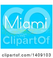 Clipart Of A Miami Word Collage On Blue Royalty Free Illustration