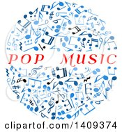 Clipart Of A Circle Formed Of Blue Music Notes With Pop Music Text Royalty Free Vector Illustration