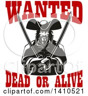 Clipart Of A Black And White Tough Pirate Holding Swords In His Crossed Arms With Wanted Dead Or Alive Text Royalty Free Vector Illustration