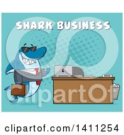 Cartoon Business Shark Mascot Character Wearing Sunglasses And Giving A Thumb Up By An Office Desk With Text Over Blue