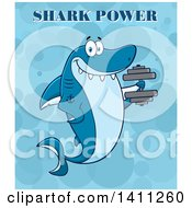 Clipart Of A Cartoon Happy Tattooed Shark Mascot Character Working Out With A Dumbbell With Text Over Blue Royalty Free Vector Illustration