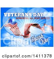 3d Long Rippling American Flag With Veterans Day Honoring All Who Served Thank You Text On Sky