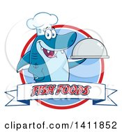 Clipart Of A Cartoon Happy Chef Shark Mascot Character Holding A Cloche Platter Over A Circle And Fish Foods Banner Royalty Free Vector Illustration