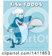 Cartoon Happy Chef Shark Mascot Character Holding A Cloche Platter With Text Over Blue