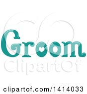 Green Wedding Groom Word Design