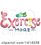 Clipart Of A Sketched Shoe And Exercise More Text Royalty Free Vector Illustration