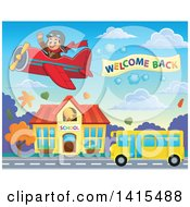 Clipart Of A Pilot Flying A Welcome Back Sign Over A Yellow School Bus In Front Of A Building Royalty Free Vector Illustration by visekart