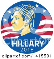 Clipart Of A Retro Profile Portrait Of Hillary Clinton Over 2016 Text In An American Flag Circle Royalty Free Vector Illustration