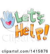 Clipart Of A Hand And Lets Help Text Royalty Free Vector Illustration