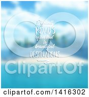 Clipart Of A Difficult Roads Often Lead To Beautiful Destinations Quote Over A Blurred Tropical Island Royalty Free Vector Illustration