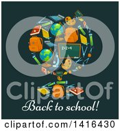 Poster, Art Print Of Desk Globe Made Of School Supplies With Text