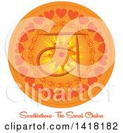 Sacral Swadhisthana Chakra Symbol On An Orange Mandala Over Text