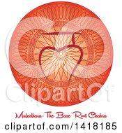 Base Roote Muladhara Chakra Symbol On A Red Mandala Over Text