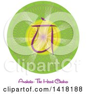 Clipart Of A Heart Chakra Anahata Symbol On A Green Mandala Over Text Royalty Free Vector Illustration