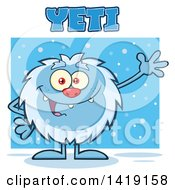 Clipart Of A Cartoon Yeti Abominable Snowman Waving With Snow And Text Royalty Free Vector Illustration