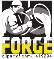 Clipart Of A Retro Foundry Worker Man Pouring Molten Metal Over Forge Text In Black White And Yellow Royalty Free Vector Illustration