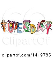 Clipart Of A Doodled Sketch Of Children Playing On The Word Tuesday Royalty Free Vector Illustration
