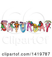 Clipart Of A Doodled Sketch Of Children Playing On The Word Saturday Royalty Free Vector Illustration