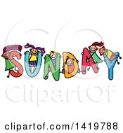Clipart Of A Doodled Sketch Of Children Playing On The Word Sunday Royalty Free Vector Illustration