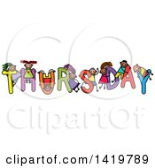 Clipart Of A Doodled Sketch Of Children Playing On The Word Thursday Royalty Free Vector Illustration